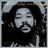 Johnny Clarke - Dread A Dub (Jamaican Recordings) CD